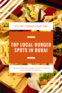 Check out the best burger places in Dubai