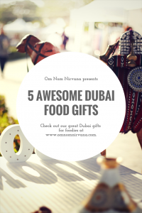 5 AWESOME DUBAI FOOD SOUVENIRS