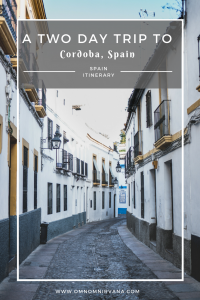 2 day itinerary to Cordoba, Spain