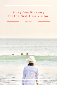 Pin this 2 day Goa itinerary